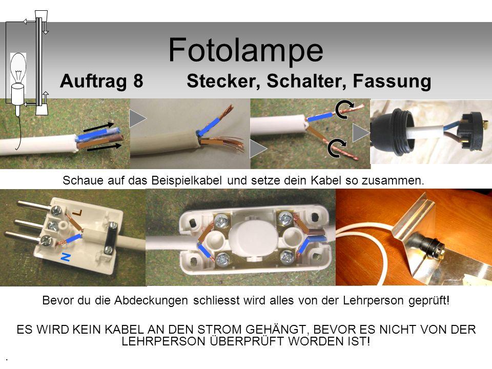 Fotolampe Auftrag 8 Stecker, Schalter, Fassung