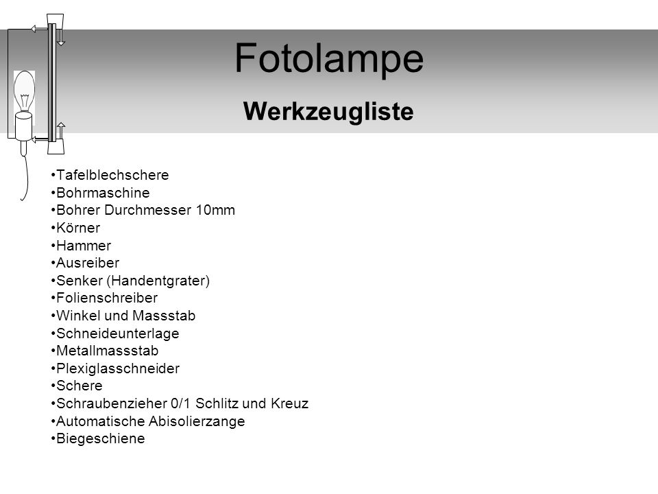Fotolampe Werkzeugliste