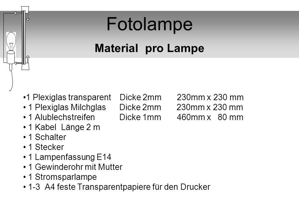 Fotolampe Material pro Lampe
