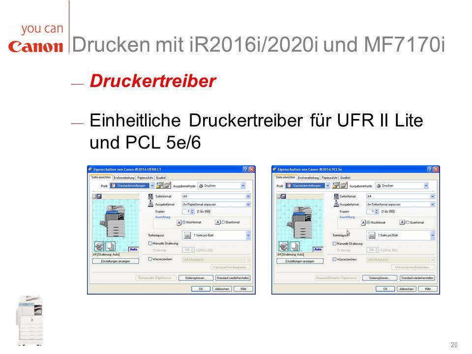 Drucken mit iR2016i/2020i und MF7170i