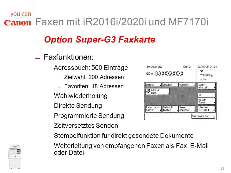 Faxen mit iR2016i/2020i und MF7170i Option Super-G3 Faxkarte