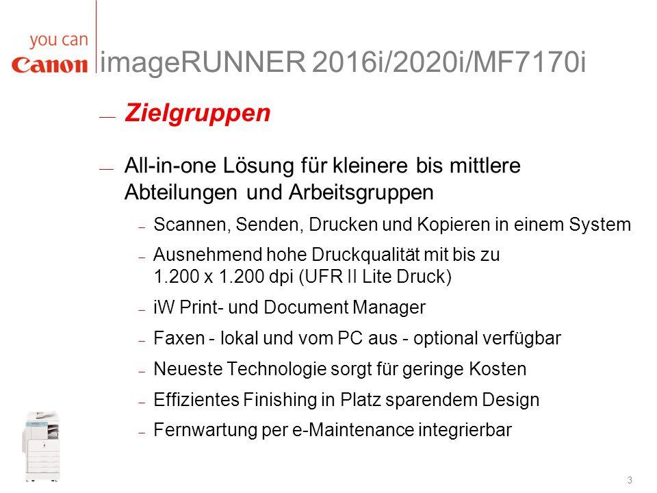 imageRUNNER 2016i/2020i/MF7170i Zielgruppen