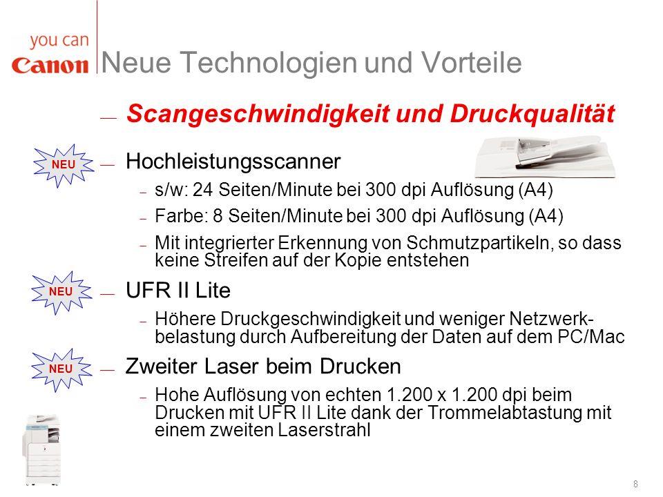 Neue Technologien und Vorteile