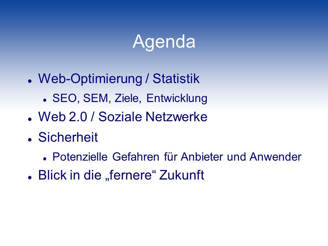Agenda Web-Optimierung / Statistik Web 2.0 / Soziale Netzwerke
