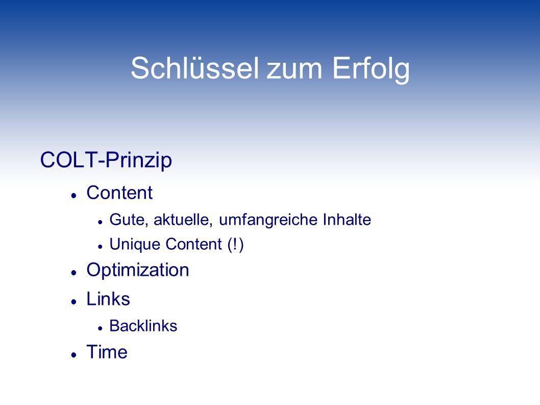 Schlüssel zum Erfolg COLT-Prinzip Content Optimization Links Time