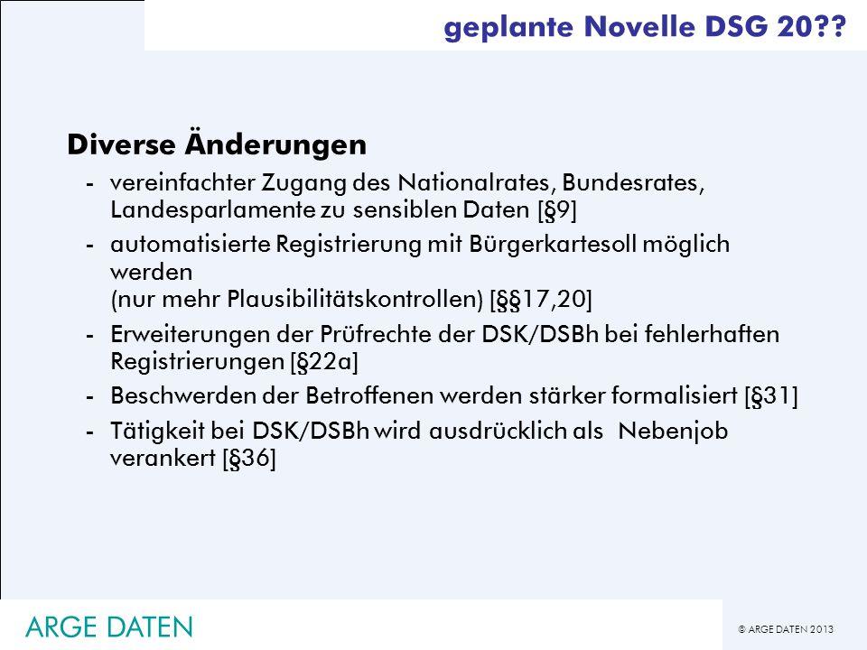geplante Novelle DSG 20 Diverse Änderungen ARGE DATEN