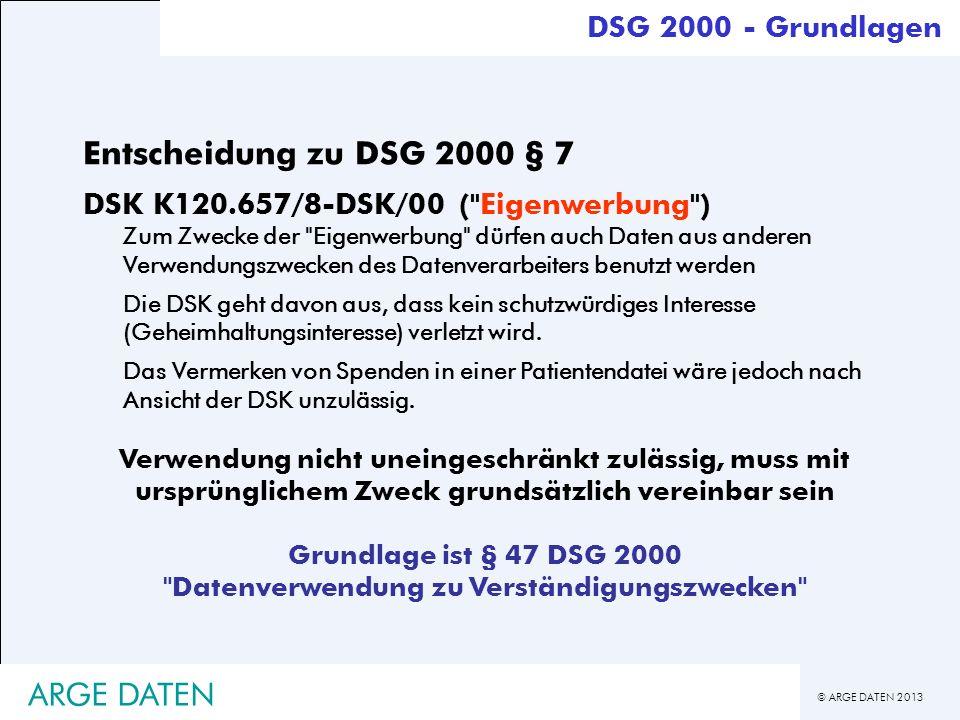 Grundlage ist § 47 DSG 2000 Datenverwendung zu Verständigungszwecken