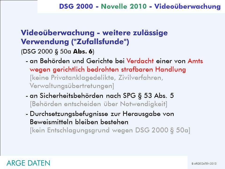 Videoüberwachung - weitere zulässige Verwendung ( Zufallsfunde )