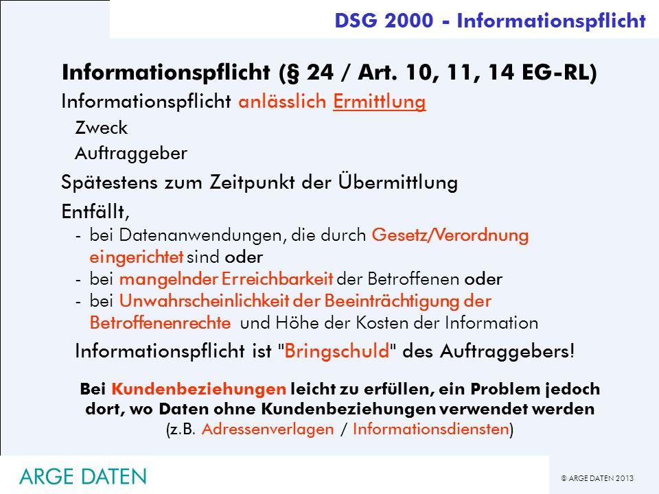 Informationspflicht (§ 24 / Art. 10, 11, 14 EG-RL)