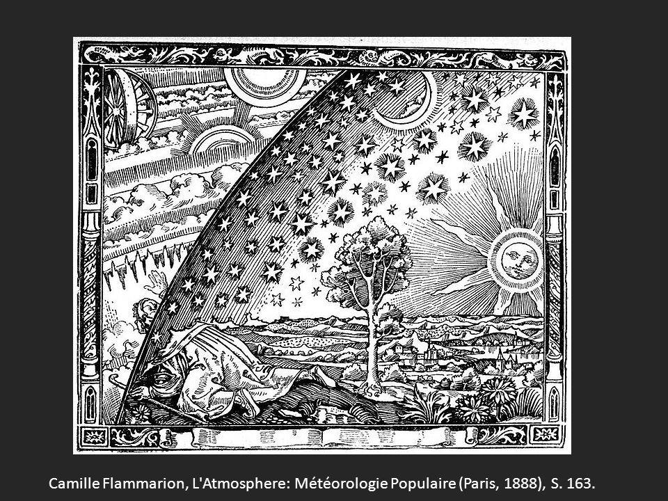 Camille Flammarion, L Atmosphere: Météorologie Populaire (Paris, 1888), S. 163.