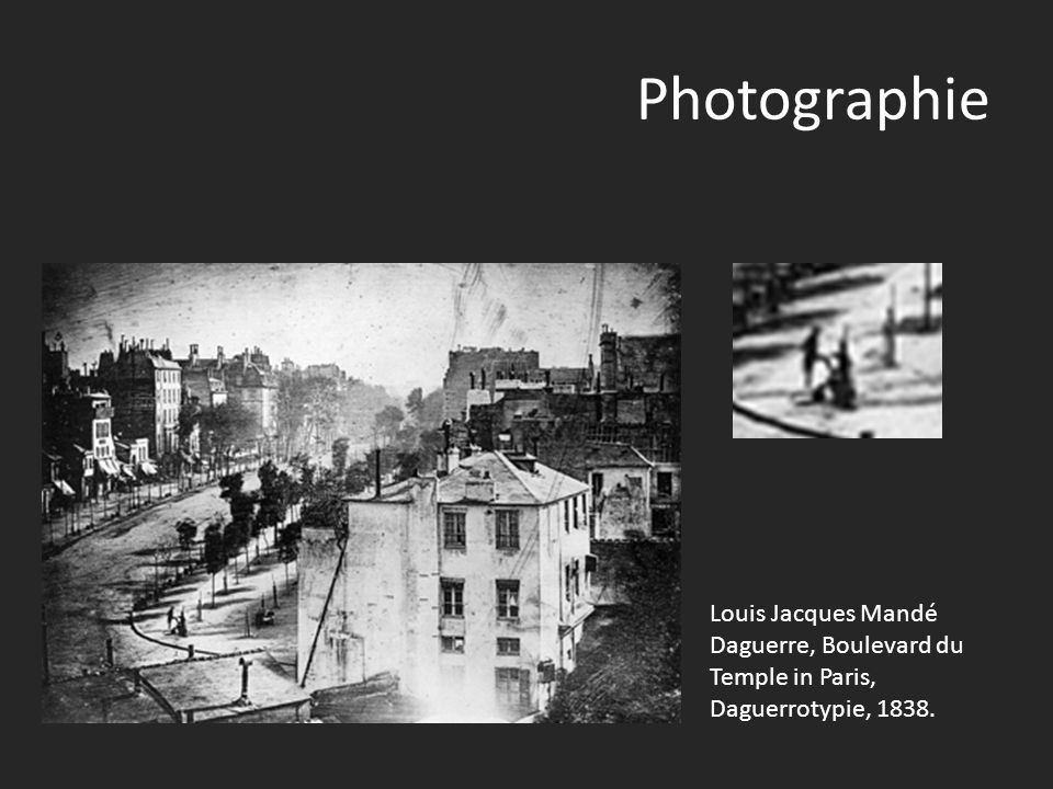 Photographie Louis Jacques Mandé Daguerre, Boulevard du Temple in Paris, Daguerrotypie, 1838.