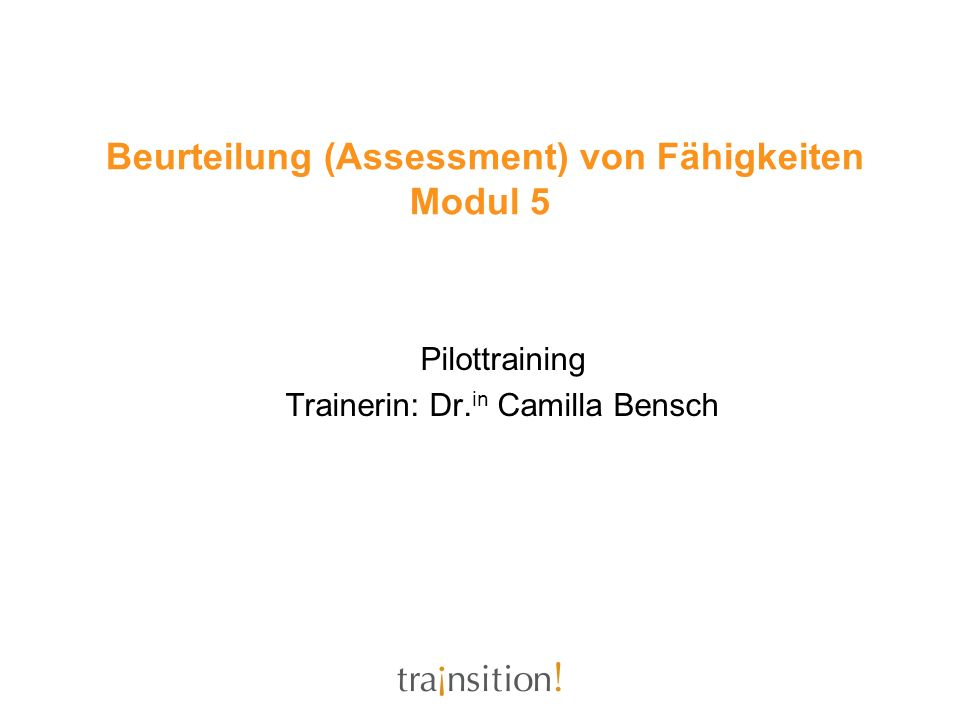 Beurteilung (Assessment) von Fähigkeiten Modul 5