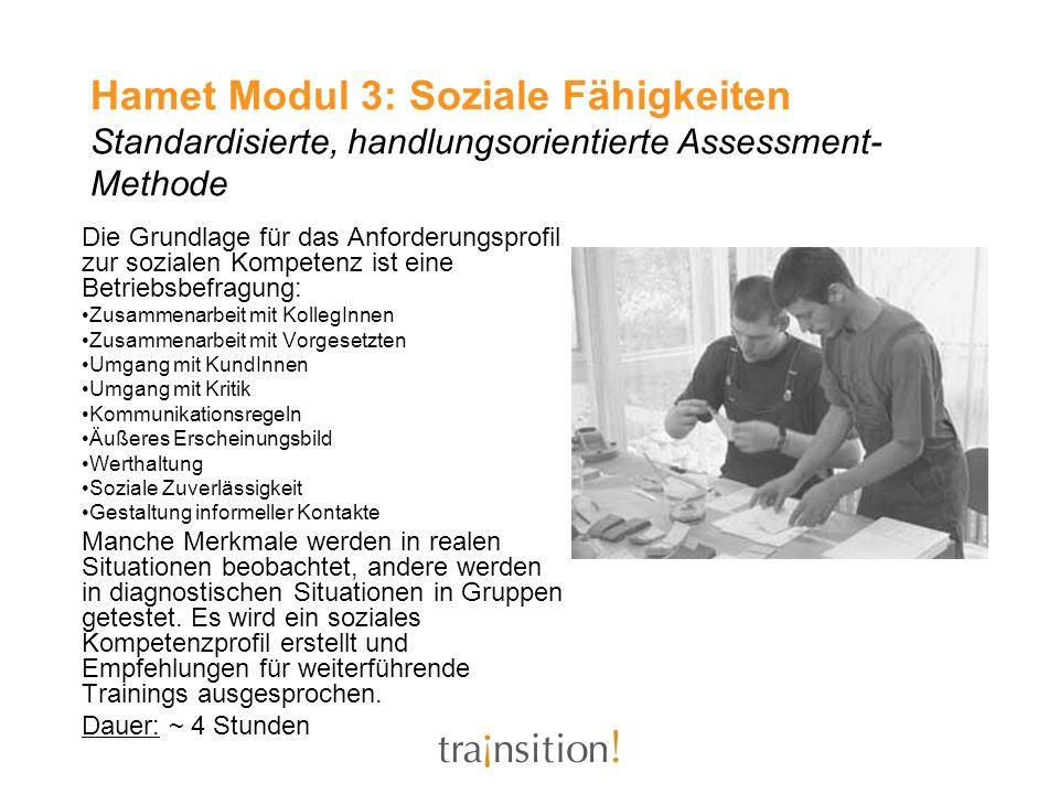 Hamet Modul 3: Soziale Fähigkeiten Standardisierte, handlungsorientierte Assessment-Methode