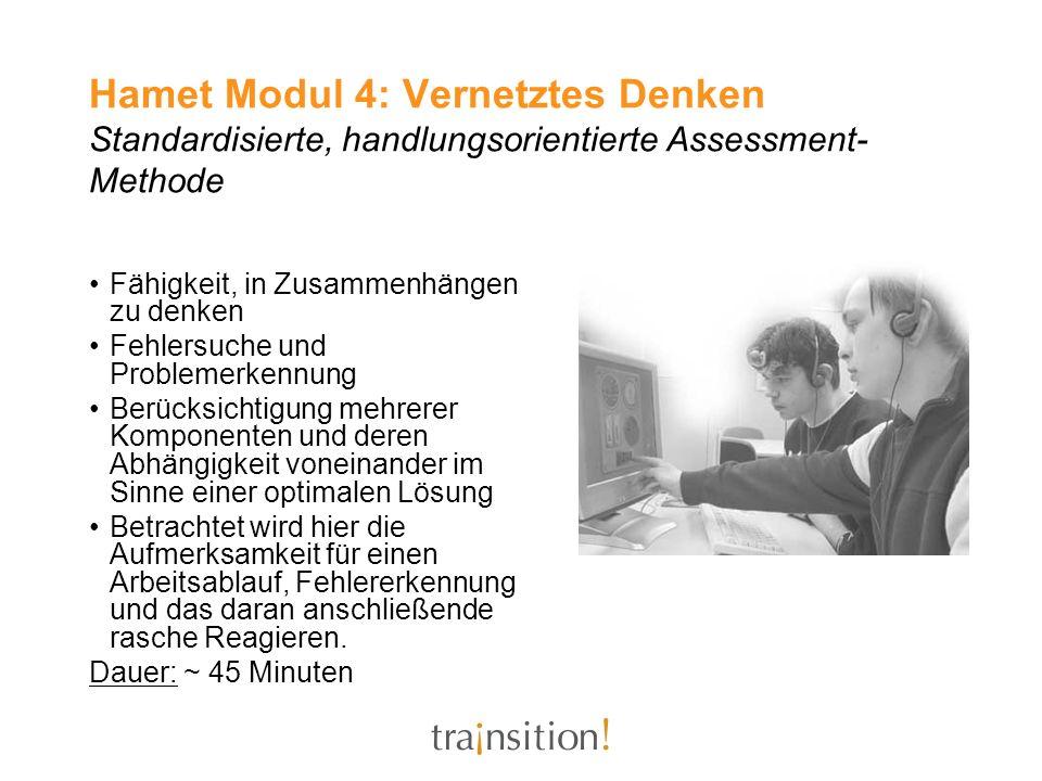 Hamet Modul 4: Vernetztes Denken Standardisierte, handlungsorientierte Assessment-Methode