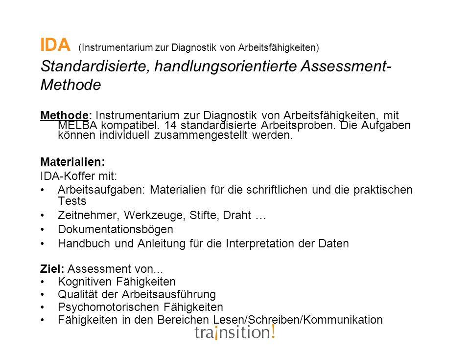 IDA (Instrumentarium zur Diagnostik von Arbeitsfähigkeiten) Standardisierte, handlungsorientierte Assessment-Methode