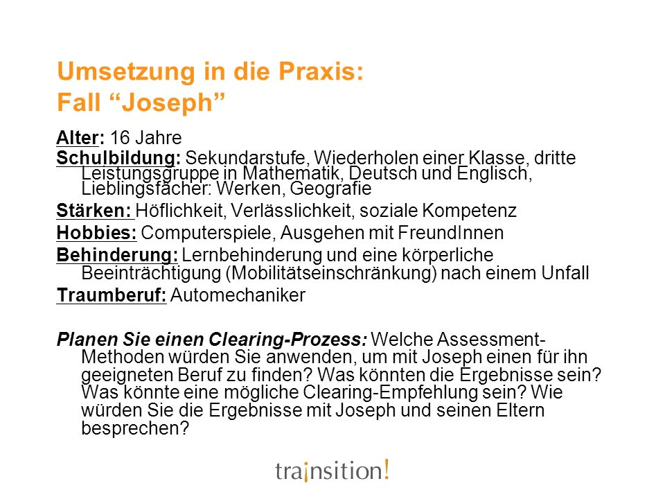 Umsetzung in die Praxis: Fall Joseph