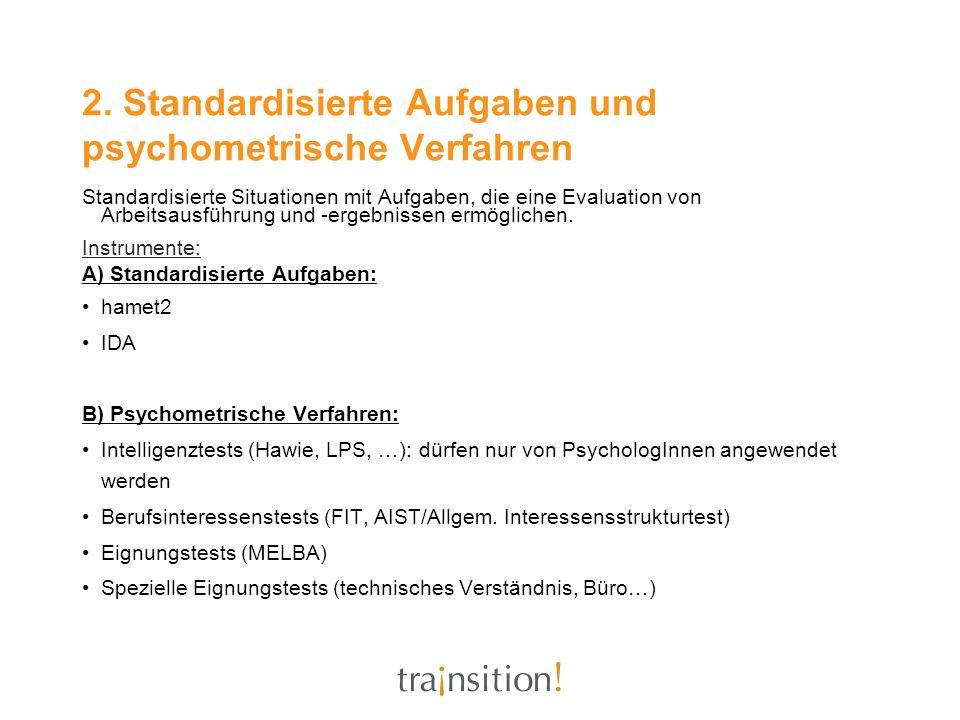 2. Standardisierte Aufgaben und psychometrische Verfahren