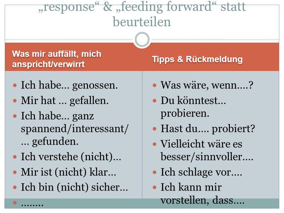 """response & ""feeding forward statt beurteilen"