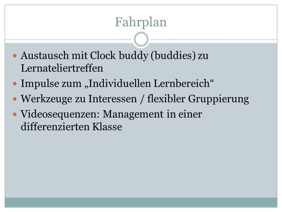Fahrplan Austausch mit Clock buddy (buddies) zu Lernateliertreffen