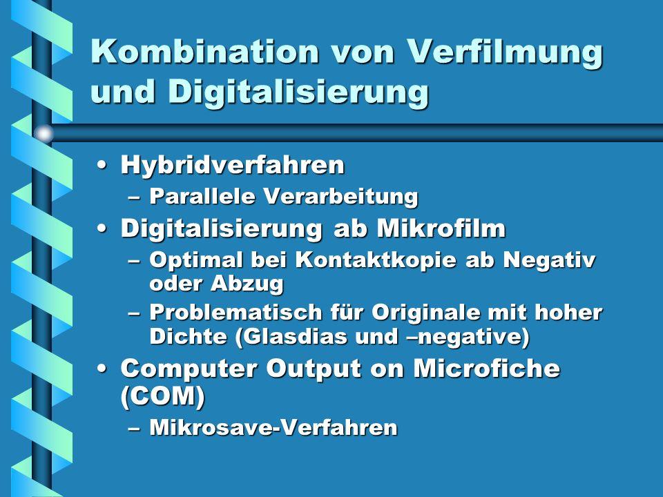 Kombination von Verfilmung und Digitalisierung