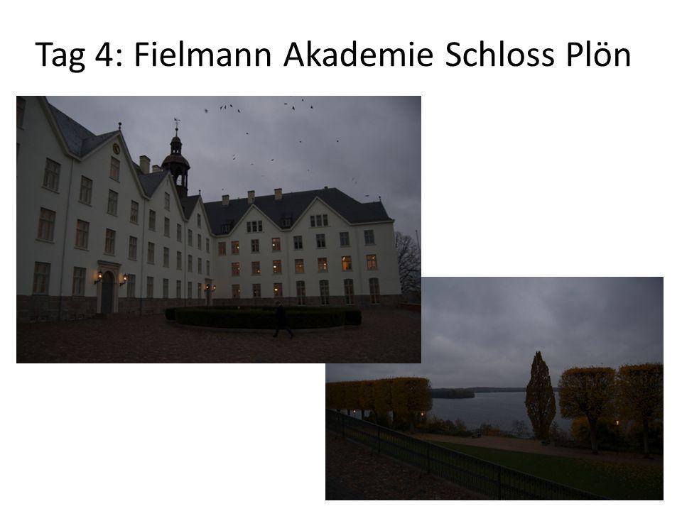 Tag 4: Fielmann Akademie Schloss Plön