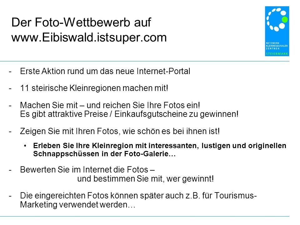Der Foto-Wettbewerb auf www.Eibiswald.istsuper.com