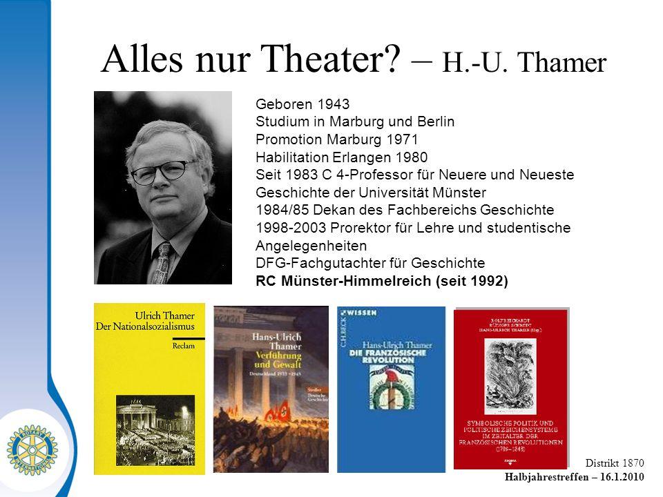 Alles nur Theater – H.-U. Thamer