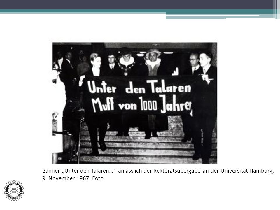 """Banner """"Unter den Talaren… anlässlich der Rektoratsübergabe an der Universität Hamburg, 9."""