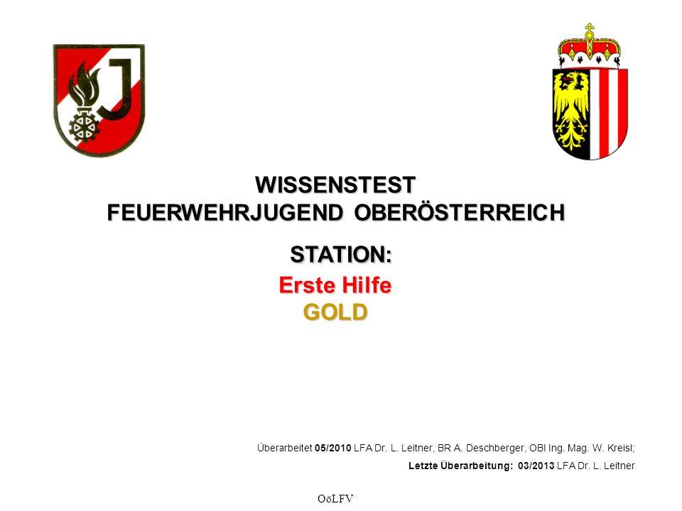 WISSENSTEST FEUERWEHRJUGEND OBERÖSTERREICH STATION: Erste Hilfe GOLD