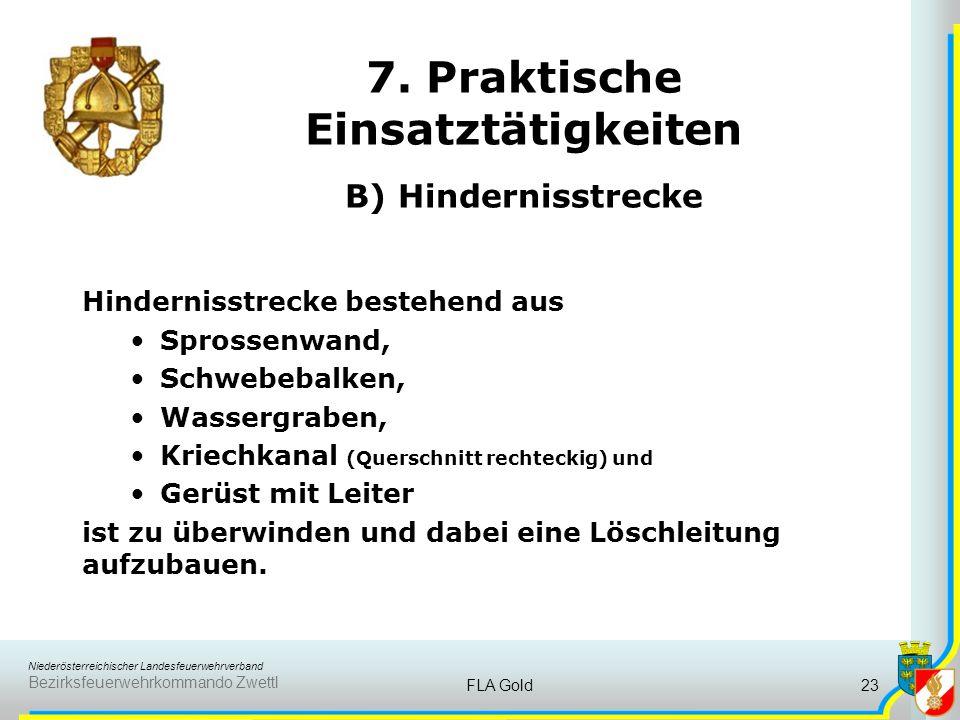 7. Praktische Einsatztätigkeiten B) Hindernisstrecke