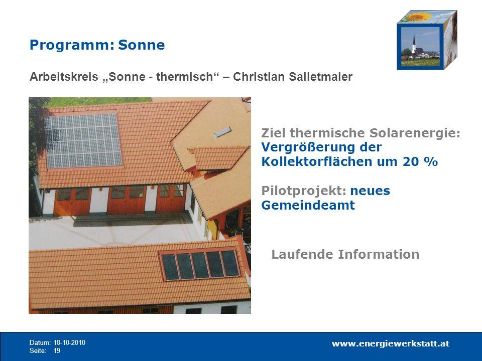 """Programm: Sonne Arbeitskreis """"Sonne - thermisch – Christian Salletmaier. Ziel thermische Solarenergie: Vergrößerung der Kollektorflächen um 20 %"""