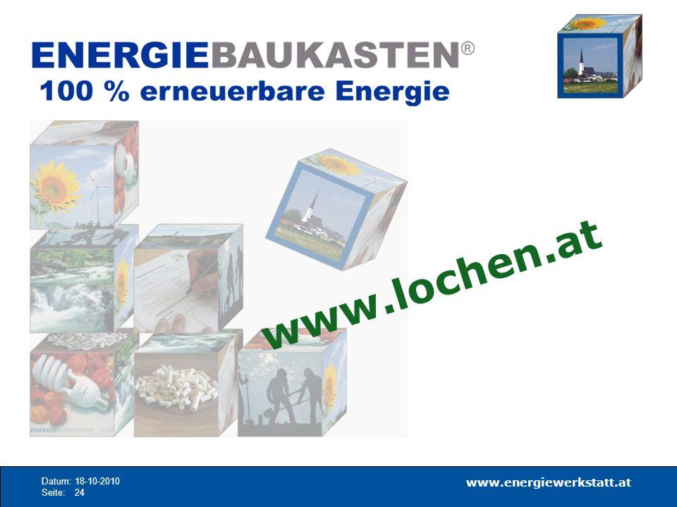www.lochen.at Datum: 18-10-2010 Seite: 24 www.energiewerkstatt.at