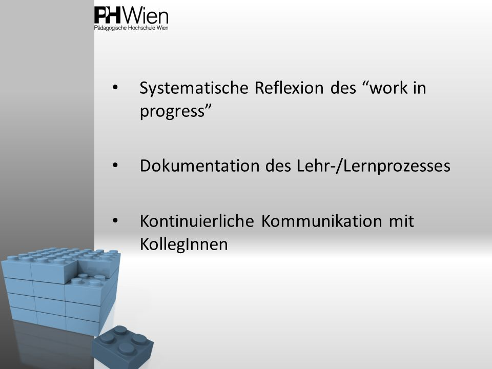 Systematische Reflexion des work in progress