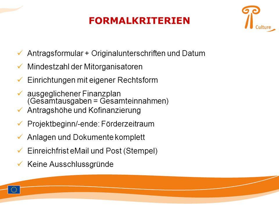FORMALKRITERIEN Antragsformular + Originalunterschriften und Datum