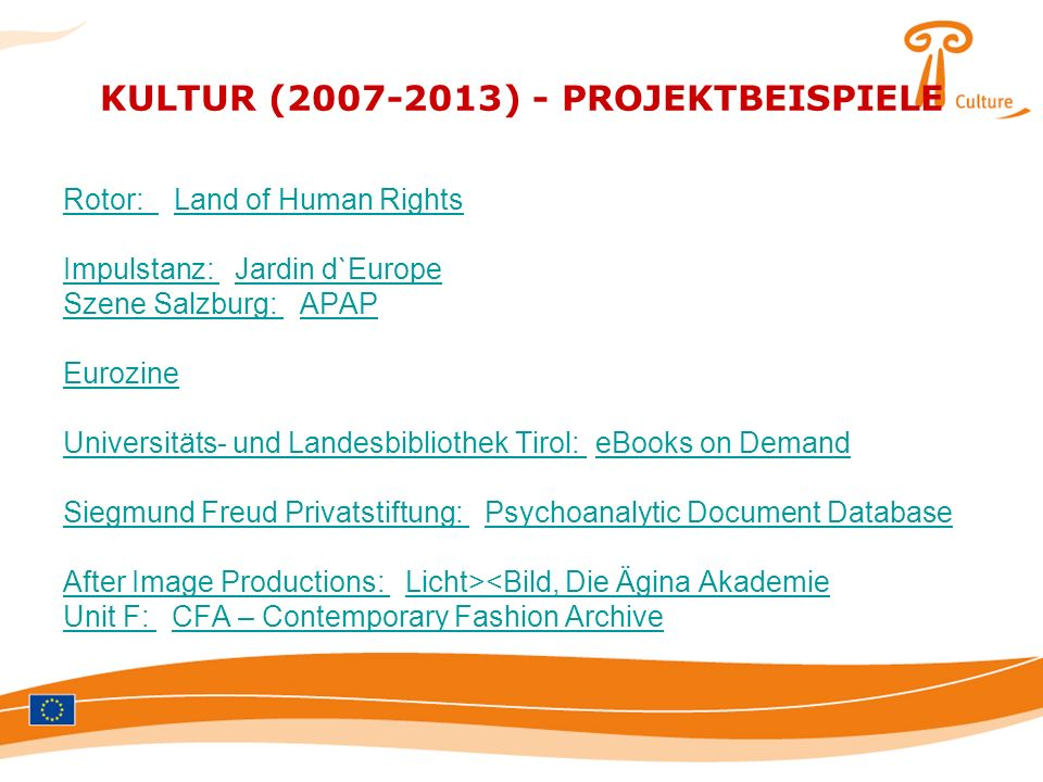 KULTUR (2007-2013) - PROJEKTBEISPIELE