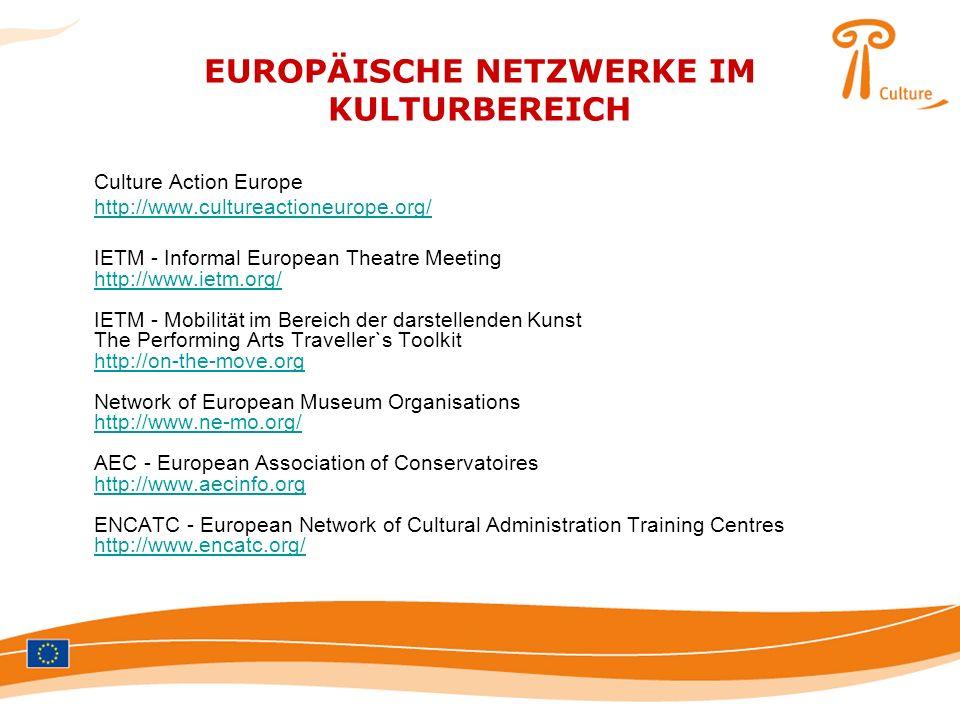 EUROPÄISCHE NETZWERKE IM KULTURBEREICH