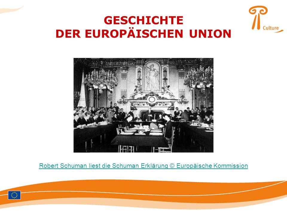 GESCHICHTE DER EUROPÄISCHEN UNION