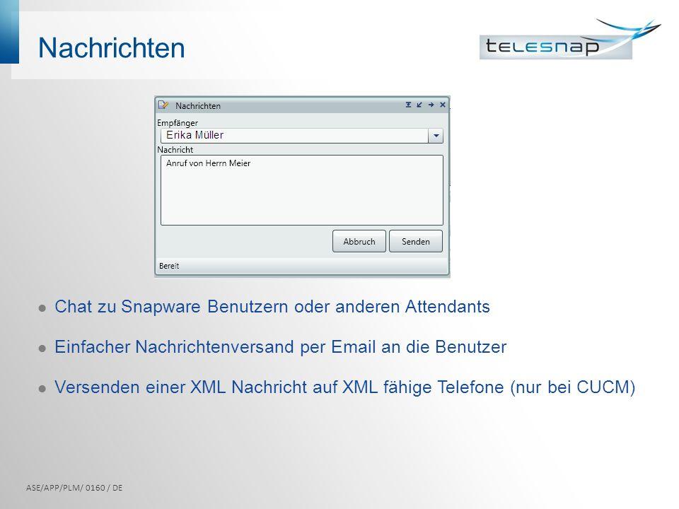 Nachrichten Chat zu Snapware Benutzern oder anderen Attendants