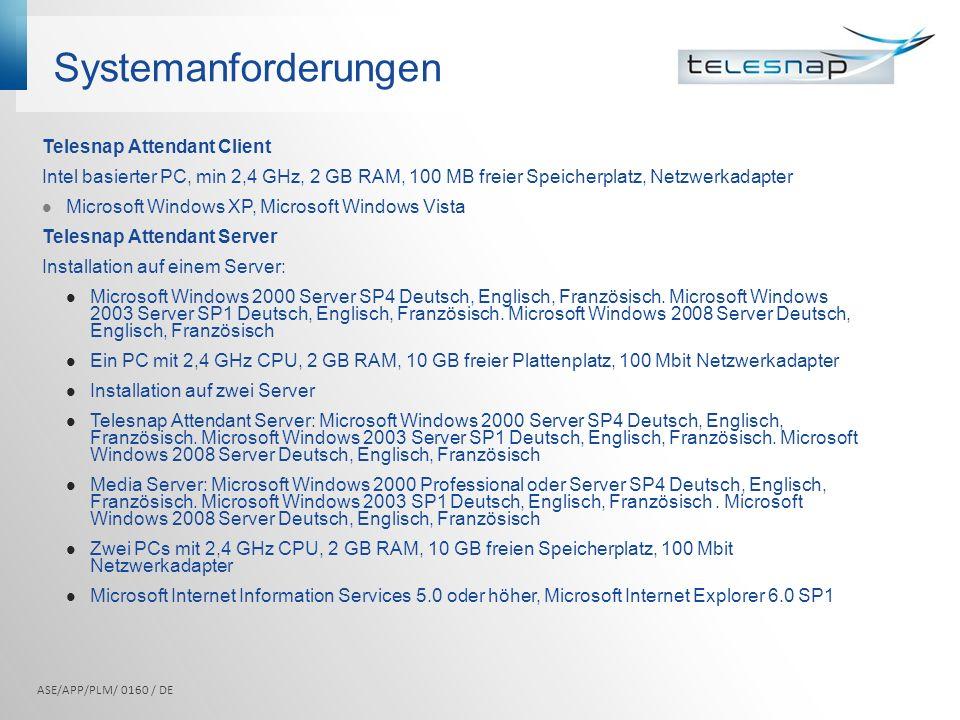 Systemanforderungen Telesnap Attendant Client