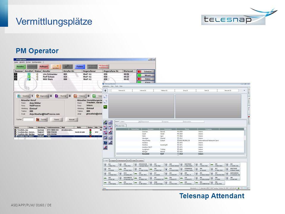 Vermittlungsplätze PM Operator Telesnap Attendant