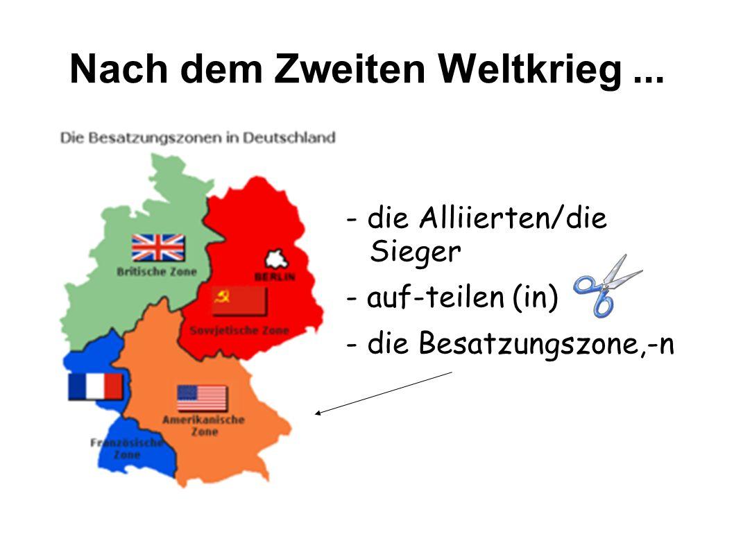 Nach dem Zweiten Weltkrieg ...