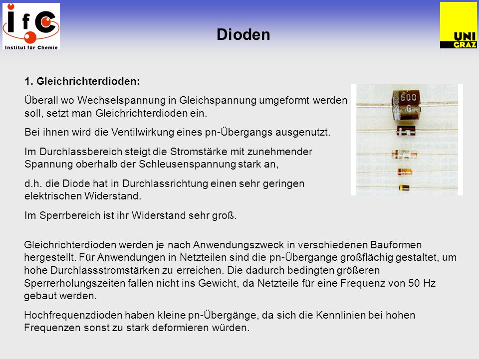 Dioden 1. Gleichrichterdioden: