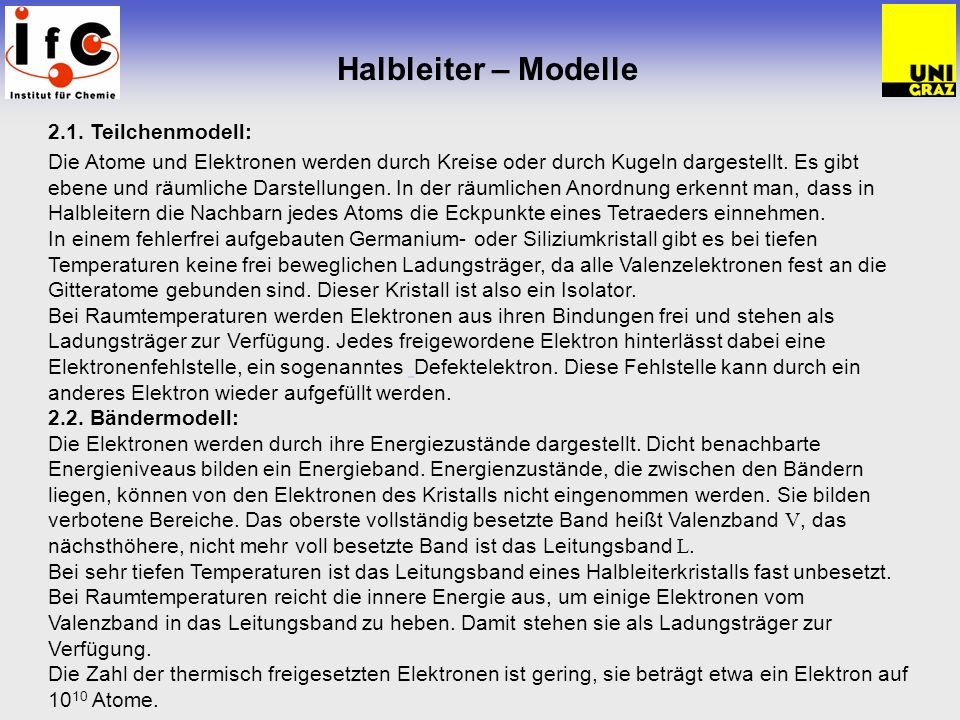 Halbleiter – Modelle 2.1. Teilchenmodell: