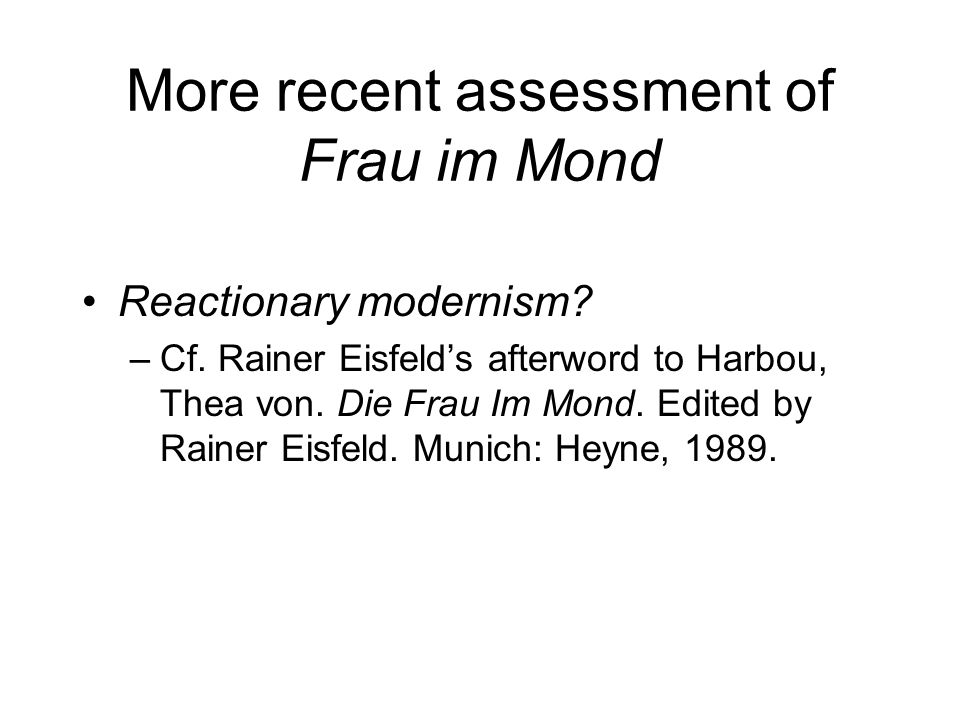 More recent assessment of Frau im Mond