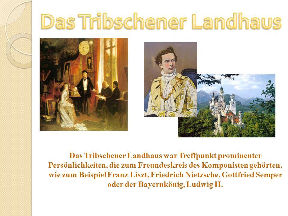 Das Tribschener Landhaus