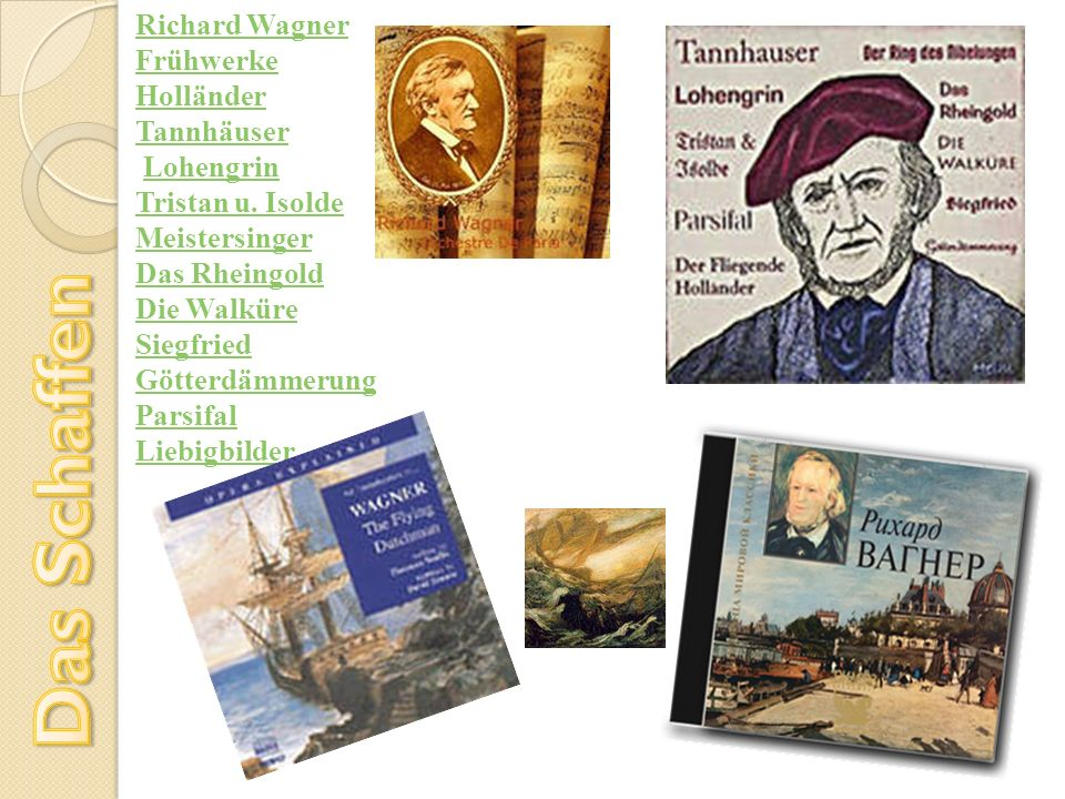 Das Schaffen Richard Wagner Frühwerke Holländer Tannhäuser Lohengrin