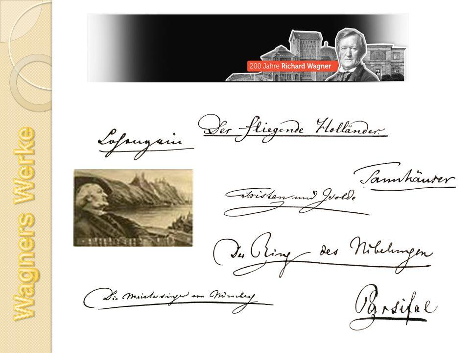 Wagners Werke