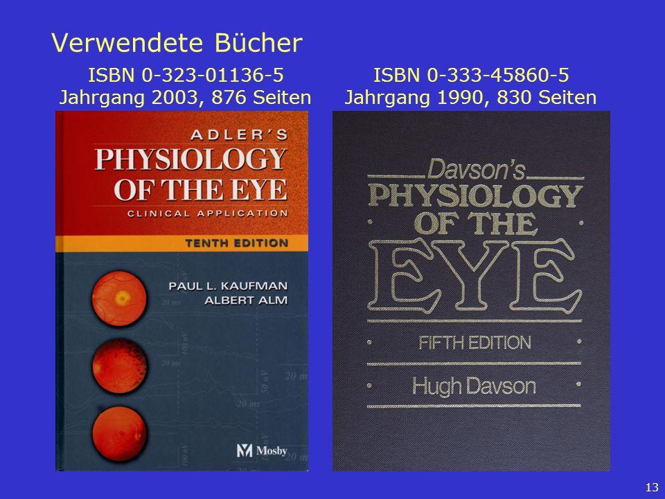 Verwendete Bücher ISBN 0-323-01136-5 Jahrgang 2003, 876 Seiten
