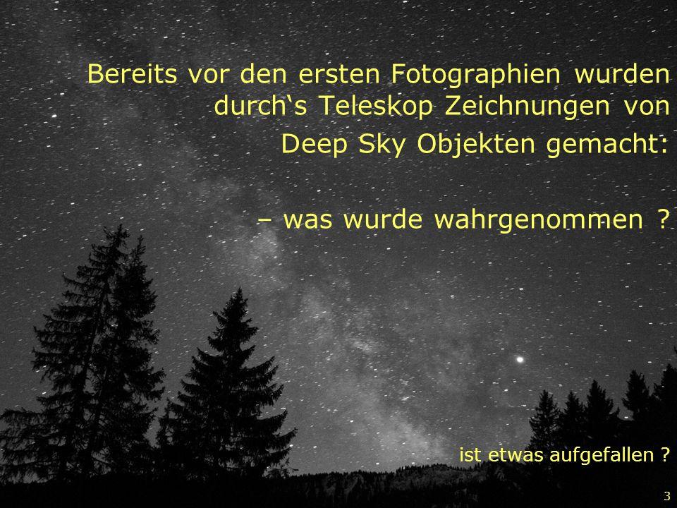 Deep Sky Objekten gemacht: – was wurde wahrgenommen