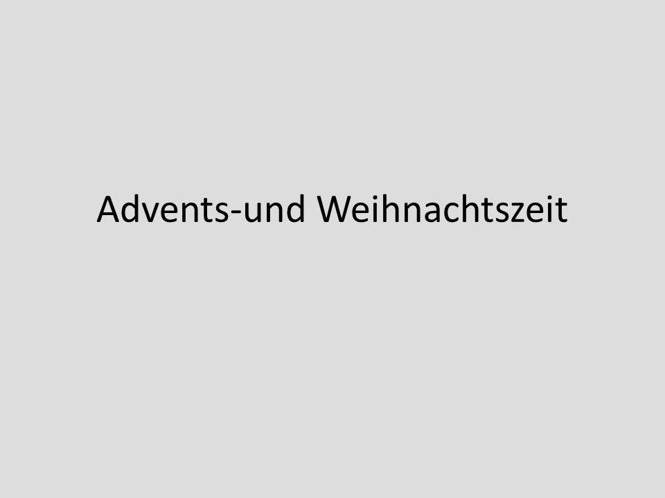 Advents-und Weihnachtszeit